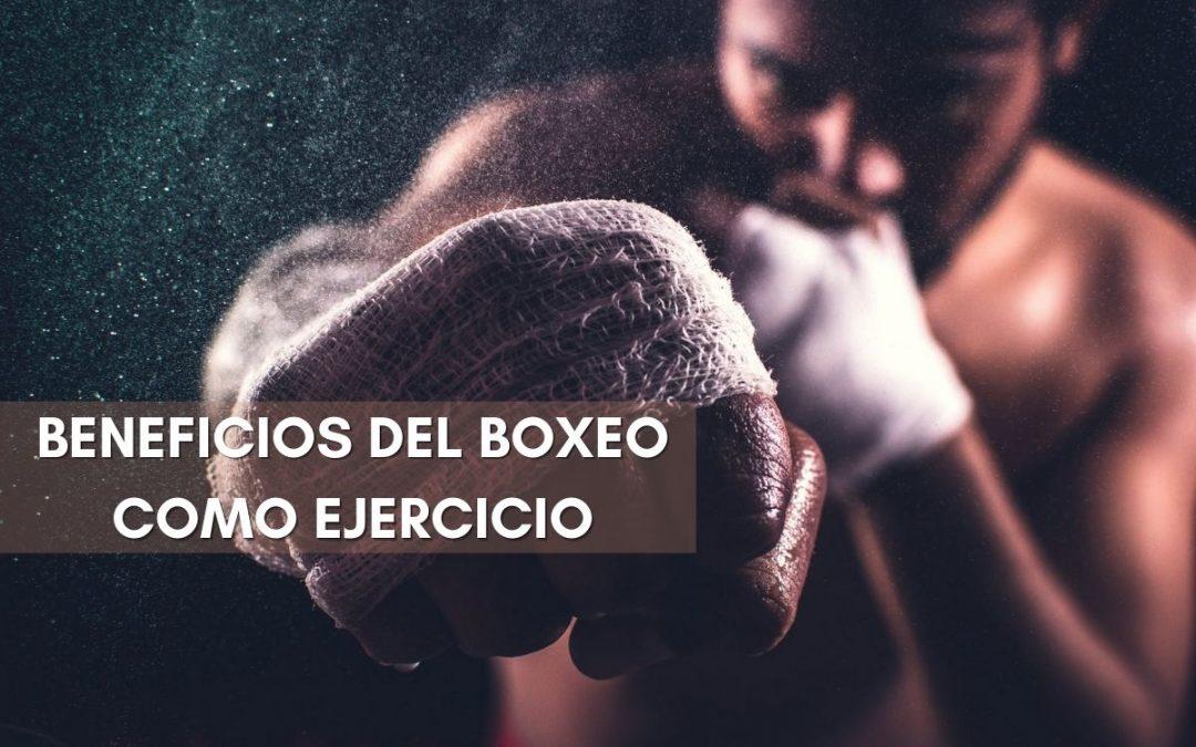 Boxeo para ponerse en forma, ¿conoces sus beneficios?