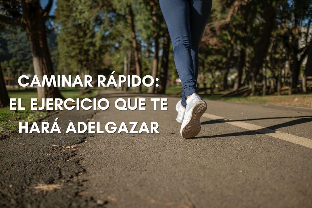 caminar rapido para adelgazar ejercicio marcha