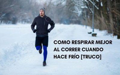 Como respirar bien al correr cuando hace frío
