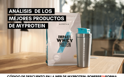 MyProtein: Opiniones, análisis de los mejores productos y descuento